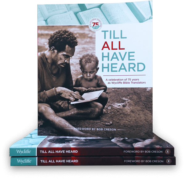 Till All Have Heard: 75th Anniversary Book