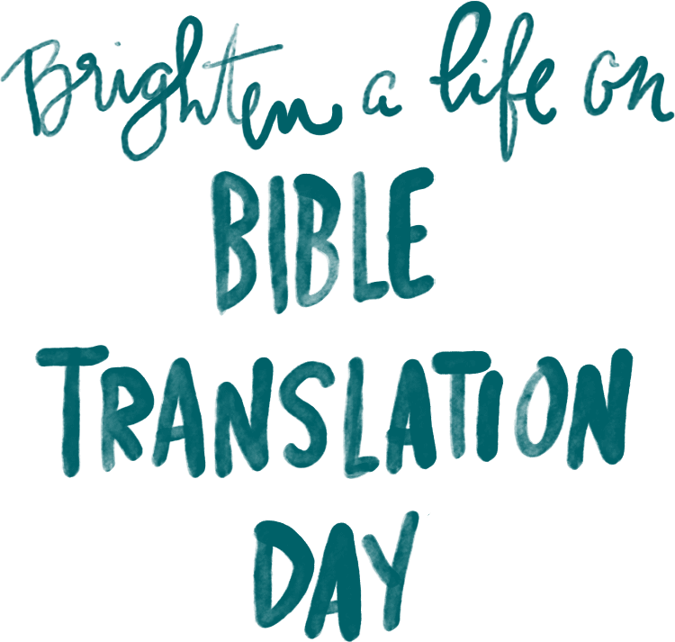 Brighten a Life on Bible Translation Day