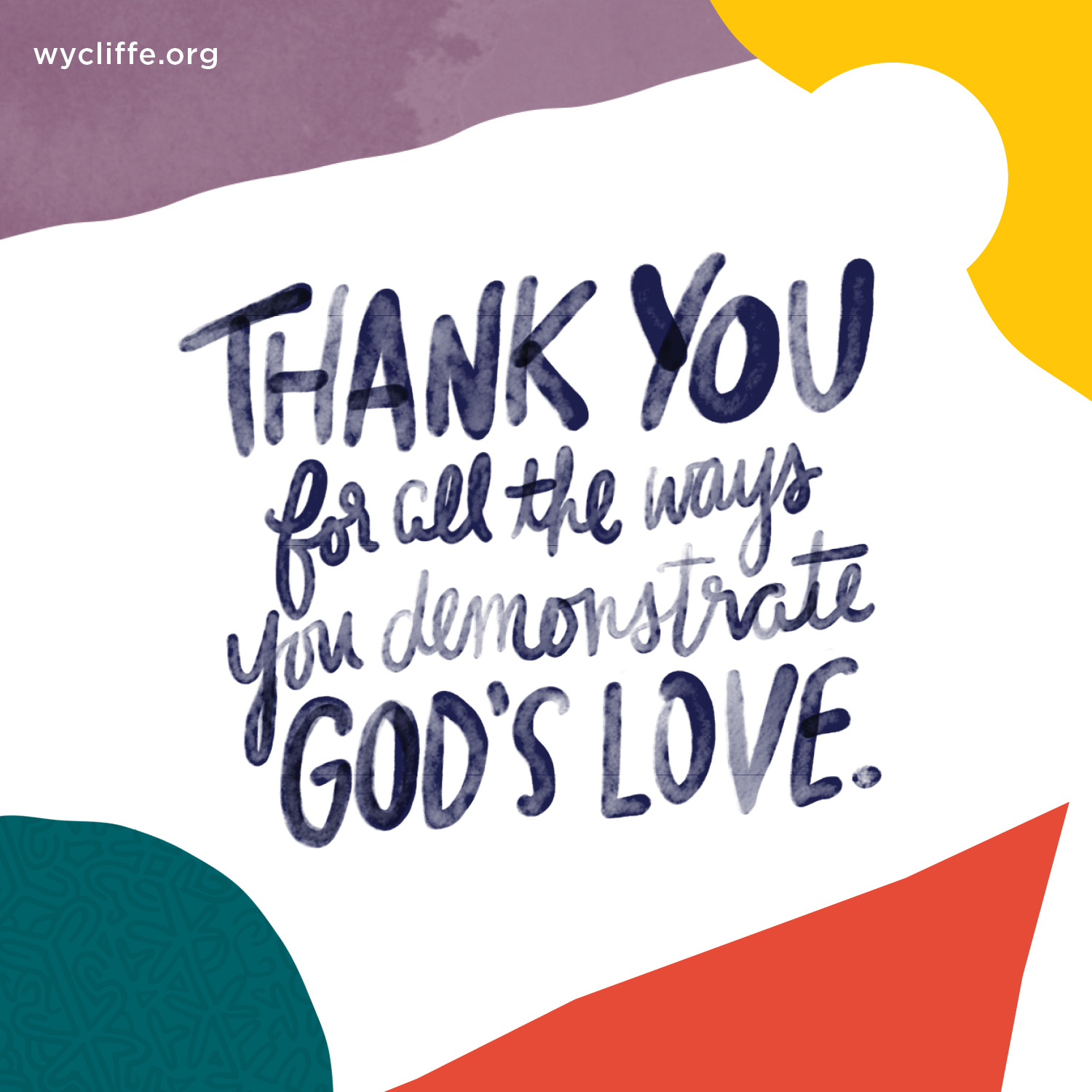 Thank you for all the ways you demonstrate God's love.