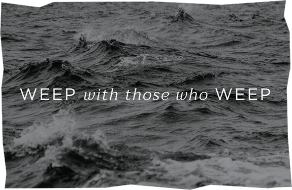 Weep With Those Who Weep image