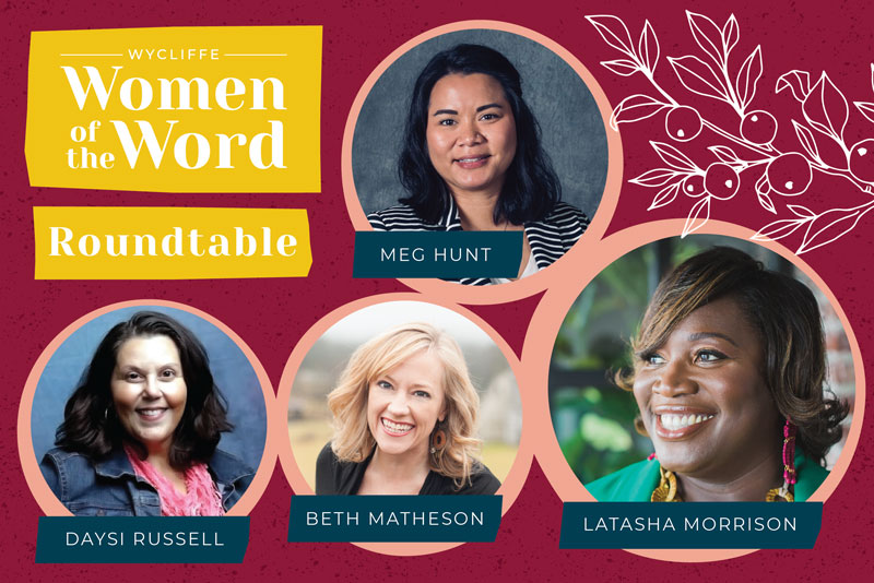 Wycliffe Women of the Word Roundtable