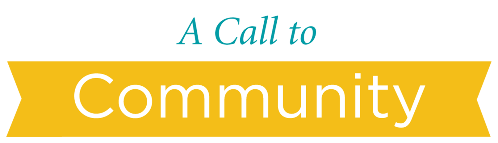 A Call to Community