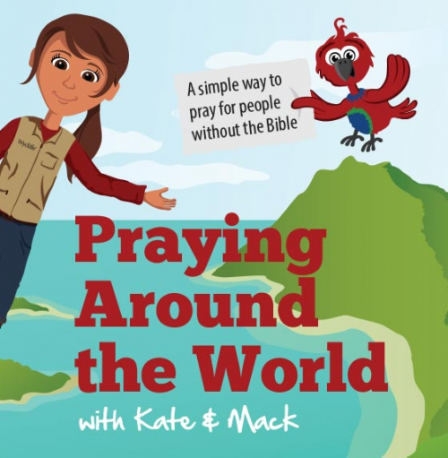 Praying Around the World with Kate & Mack