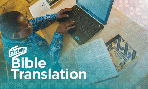 Explore Bible Translation Static Page